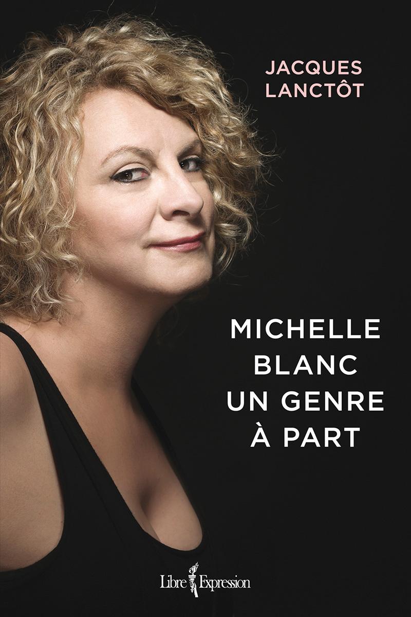 Extrait : Michelle Blanc, un genre à part