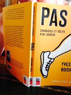 Pas : Chroniques et récits d'un coureur, par Yves Boisvert