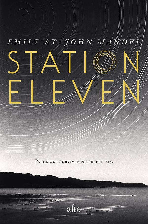 Roman Station Eleven de l'auteure Emily St. John Mandel