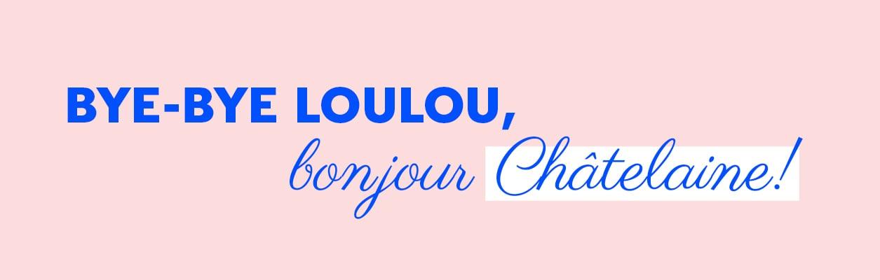 Bienvenu LouLou