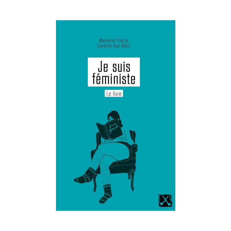 """<h2><em>Je suis féministe</em></h2> <p>Lancé en 2008, le blogue Je suis féministe a ouvert la voie et donné la parole à beaucoup de féministes d'ici. En 2016, étaient rassemblés par Marianne Prairie et Caroline Roy-Blais les textes de plus d'une trentaine d'autrices. Éclairant.</p> <p>(<a href=""""http://www.editions-rm.ca/livres/je-suis-feministe-le-livre/"""" target=""""_blank"""" rel=""""noopener"""">Remue-ménage, 2016</a>)</p> <p><strong><a href=""""https://fr.chatelaine.com/art-de-vivre/culture-art-de-vivre/je-suis-feministe-le-livre-entrevue-avec-les-deux-directrices-de-louvrage/"""" target=""""_blank"""" rel=""""noopener"""">À lire:<i>Je suis féministe, le livre</i>: entrevue avec les deux directrices</a></strong></p> <h2 id=""""post-excerpt""""></h2>"""