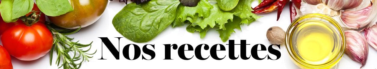 Nos recettes - Châtelaine